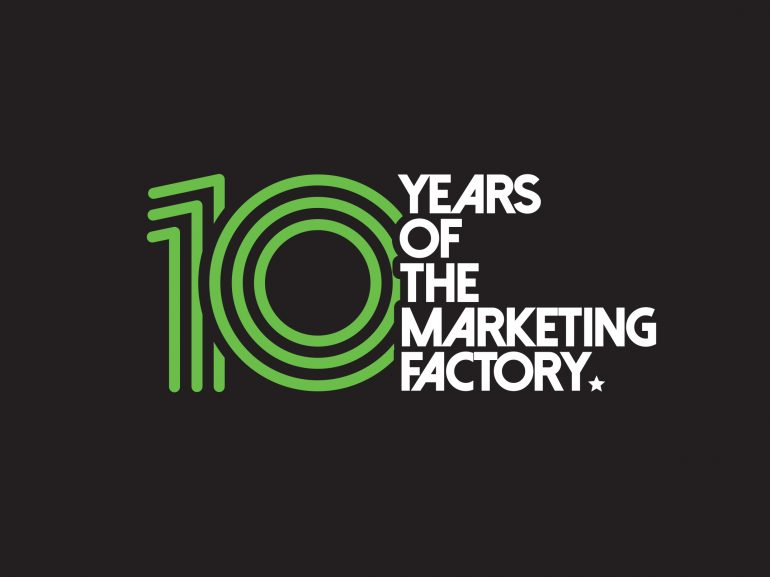 10 Years of The Marketing Factory